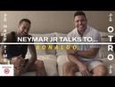 Neymar Jr Ronaldo Discuss Europe Injuries The Paulista Half Time Full Episode