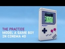 Model an Old School 90s Game Boy in Cinema 4d The Practice 155