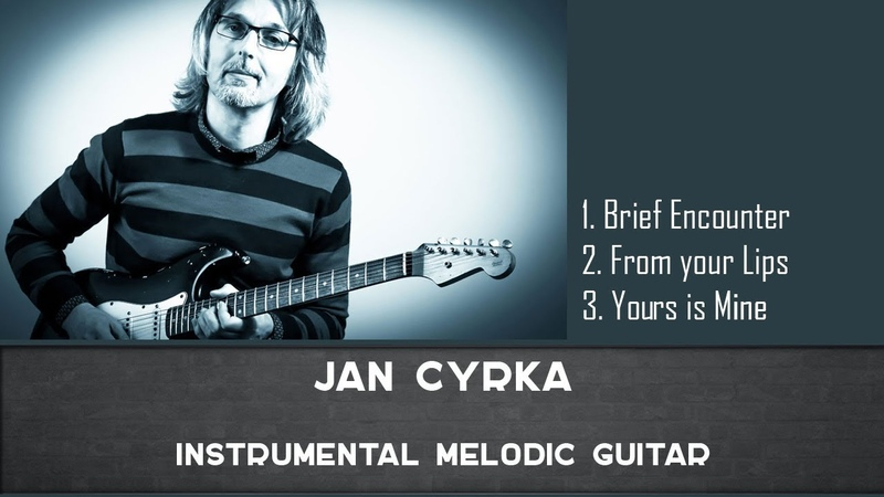 Jan Cyrka Instrumental Melodic Guitar