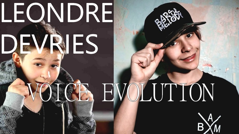 Leondre Devries (Bars Melody) VOICE EVOLUTION 2013-2016