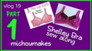 Shelley Bra sew along Part 1
