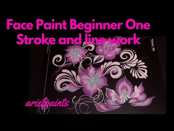 Beginner Face Painting One Stroke and Line Techniques ~ Arielpaints