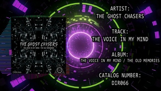 The Ghost Chasers - The Voice in My Mind