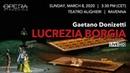 Gaetano Donizetti LUCREZIA BORGIA - OPERA LIVE STREAMING