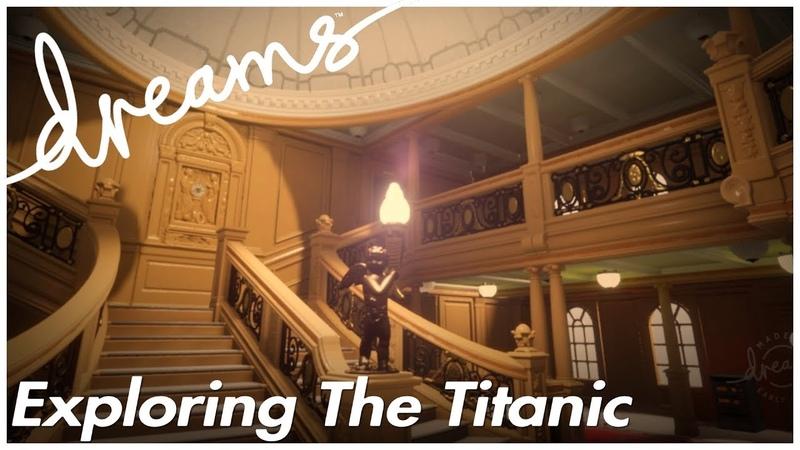The Ship of Dreams - Titanic   Dreams PS4 Showcase   Dreams Gameplay