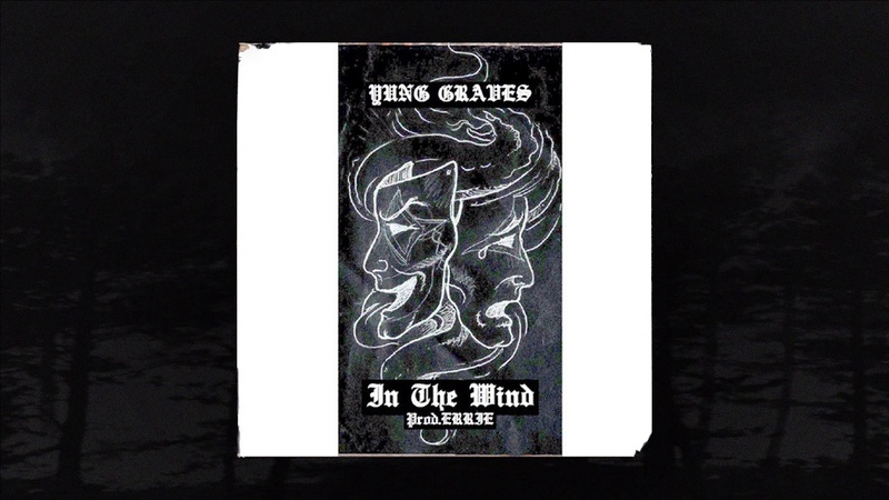 Yung Graves In the Wind Prod ERRIE Memphis 66 6 Exclusive