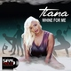 Tiana - Whine for Me