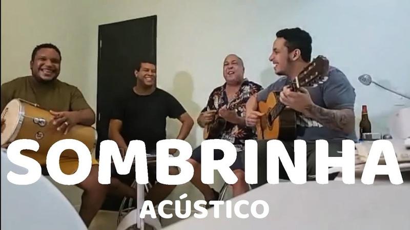 SOMBRINHA ACÚSTICO Sim é Samba