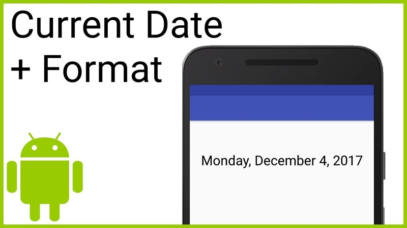 How to Get the Current Date and Format It Using DateFormat Android Studio Tutorial