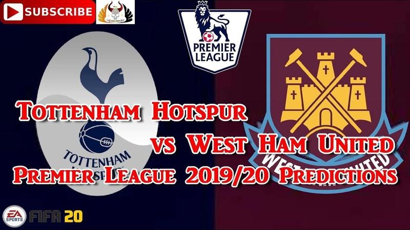 Tottenham Hotspur vs West Ham United 2019 20 Premier League Predictions FIFA 20