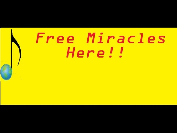 Free Miracles Here!!