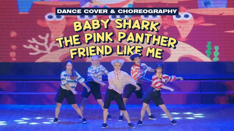 THE A SHOW '19 Baby Shark The Pink Panther Remix Friend Like Me Cover Choreo by The A code