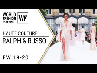 Ralph  russo  - couture fall-winter 19-20
