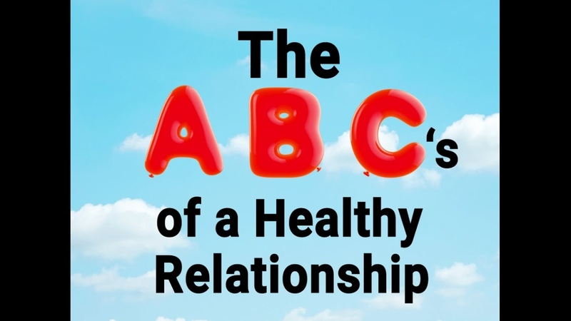 The ABC's of a Healthy Relationship
