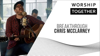 Breakthrough // Chris McClarney // New Song Cafe