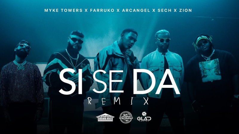 Myke Towers Farruko Arcangel Sech Zion Si Se Da Remix Video Oficial