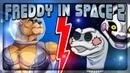 МАРИОНЕТКА И НОСОЧЕК! СУПЕР СЛОЖНЫЙ УРОВЕНЬ! ▶️ FNAF Freddy in Space 2 Прохождение 4