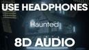 Jimmy Wit An H - Haunted (Prod. Bilgehan Cakir DIVXRSE)(8D Audio)