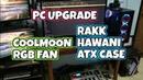 PC UPGRADE RAKK HAWANI FLOW ATX CASE | COOLMOON RGB FAN