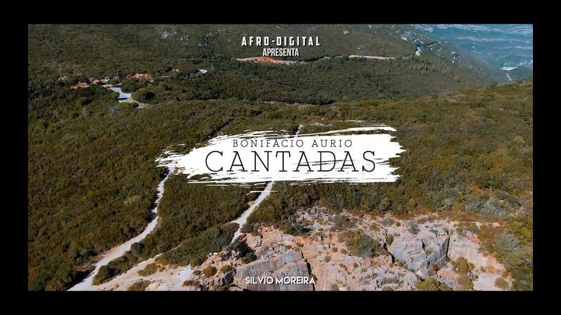 Bonifácio Aurio Cantadas Official Video