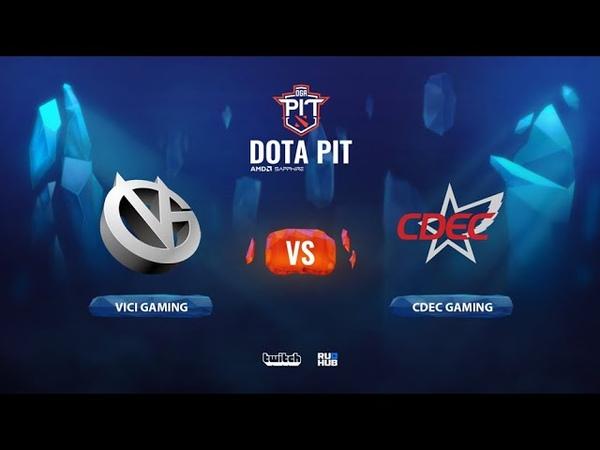 Vici Gaming vs CDEC Gaming OGA Dota PIT Season 2 China bo3 game 1 Smile Eiritel