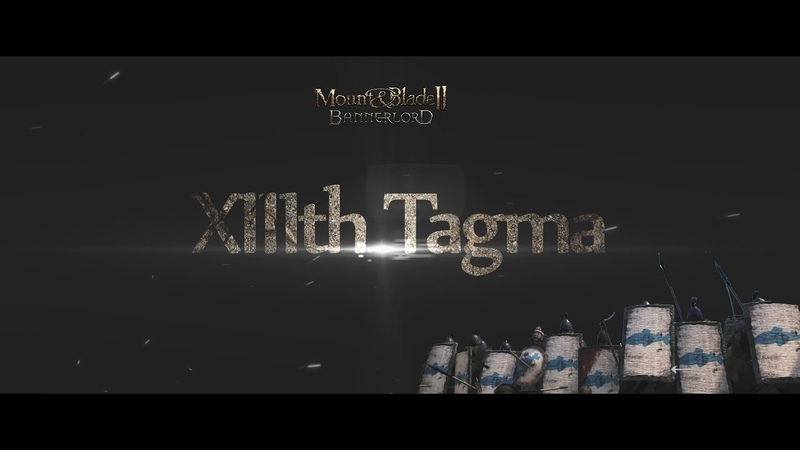 Mount and Blade 2 Bannerlord XIIIth Tagma