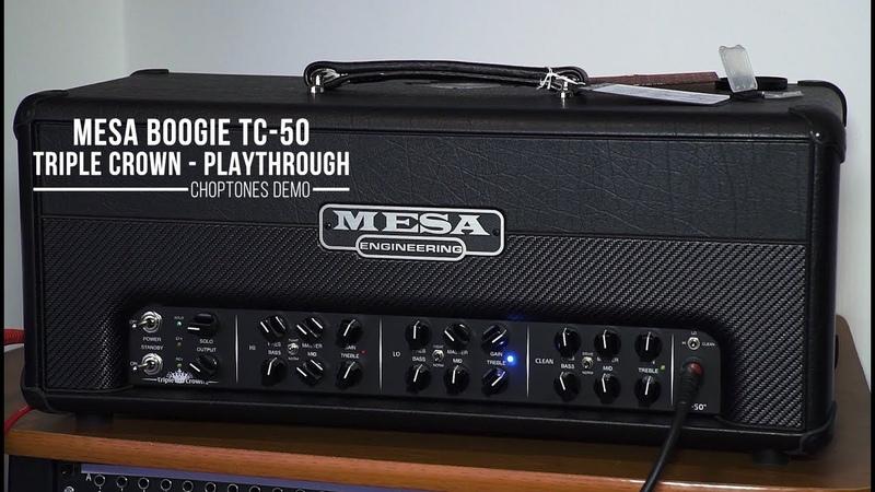 Mesa Boogie Triple Crown TC-50 | In Depth Playthrough (EL34)