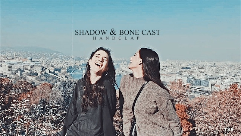 Shadow and bone   handclap