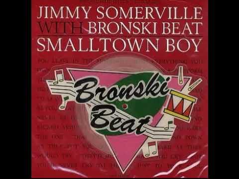 Bronski Beat - Smalltown Boy (Edge Re-Mix
