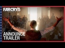 Far Cry 5: Official Announce Trailer | Ubisoft [NA]