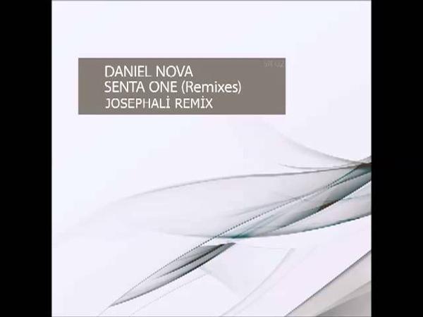 Daniel Nova Senta One (JosephAli Remix)