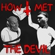 I, The Devil - How I Met the Devil (New Wave of Russian Chanson Version, Instrumental)