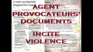 COG - BLM's GEORGE FLOYD SHITE PROTESTS: Agent Provocateurs' Document: INCITE VIOLENCE (DROPPED)