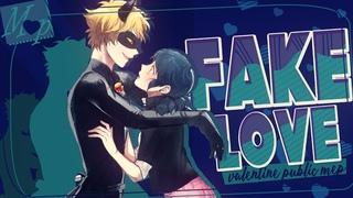 「M♥P」Fake Love // Public Valentine's ᴹᴱᴾ [SAD]