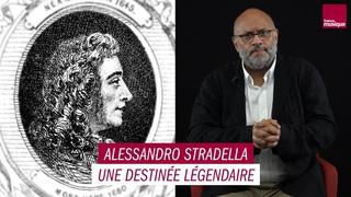 Alessandro Stradella, une destinée légendaire - Les Grands Macabres, par Bertrand Dicale