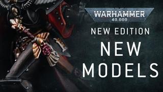 Warhammer 40,000: New Edition, New Models