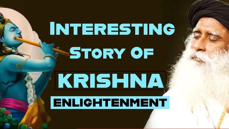 Story Of Krishna Enlightenment Sadhguru On