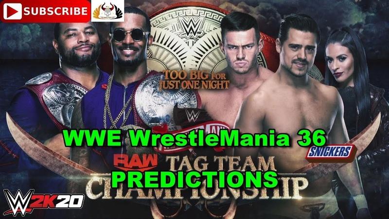 WWE WrestleMania 36 Raw Tag Team Championship Street Profits vs Austin Theory Angel Garza WWE 2K20