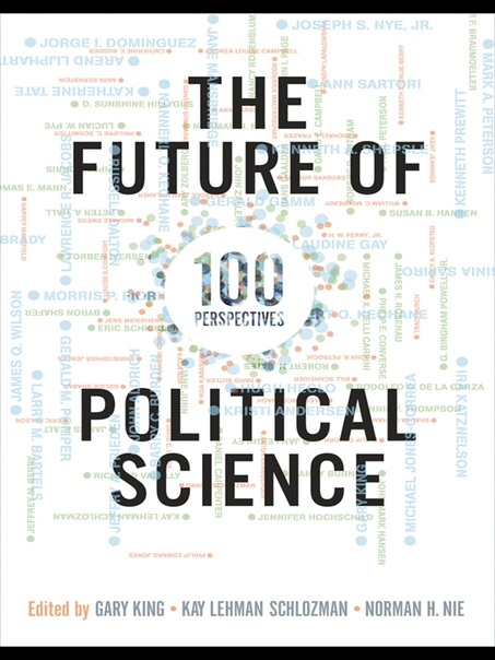 The Future of Political Science by Gary King +