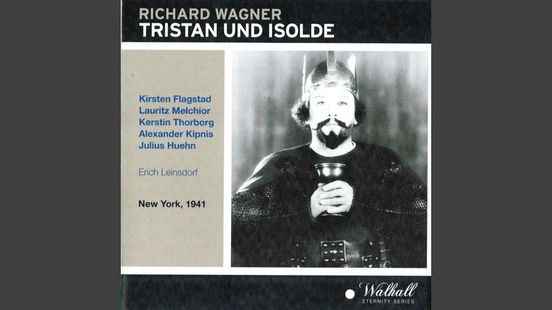 Tristan und Isolde Act II Scene 11 Tatest du's wirklich Wähnst du das Marke Tristan