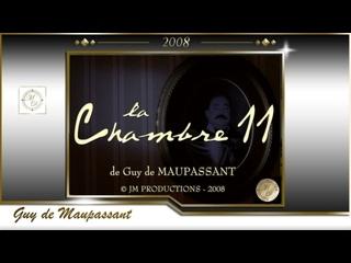 Вечер с Ги де Мопассаном (Новеллы) Комната № 11 /Guy de Maupassant 2008
