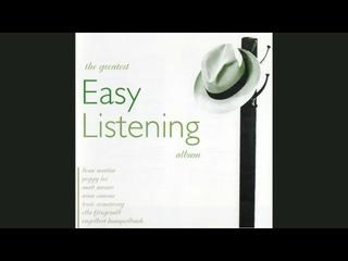VA – The Greatest Easy Listening Album (2CD) 2004
