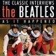 The Beatles - Here, There, And Any Other Place - The Interviews