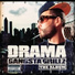 Dj drama feat young jeezy willie the kid jim jones rick ross young buck t i