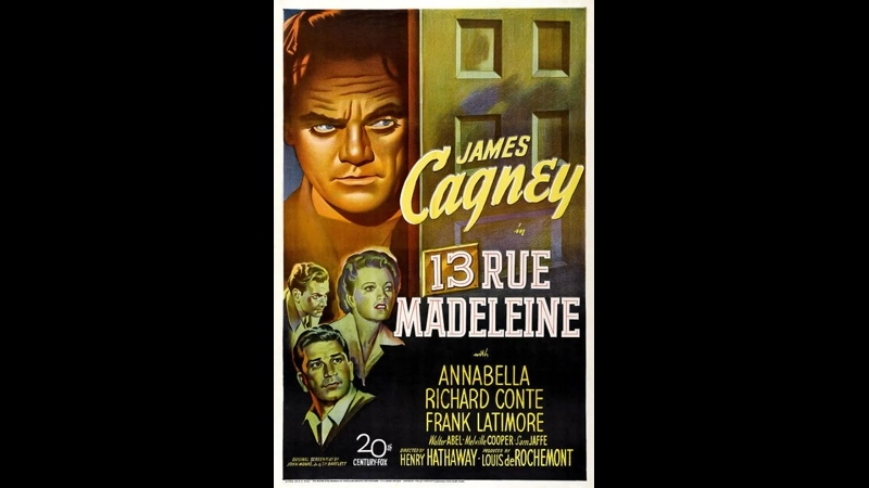 13 Rue Madeleine (1946) James Cagney, Annabella, Richard Conte