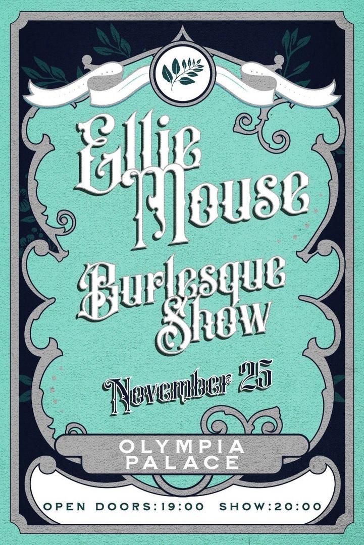 25.11 Ellie Mouse Burlesque Show в дворце Олимпия!