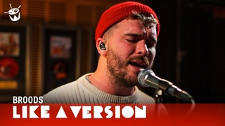 Broods - 'Too Proud' (live for Like A Version)