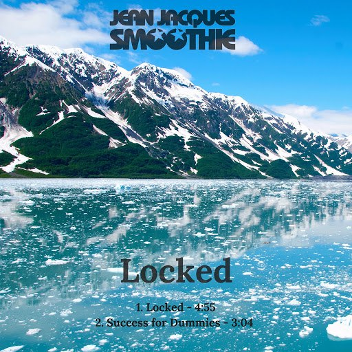Jean Jacques Smoothie альбом Locked