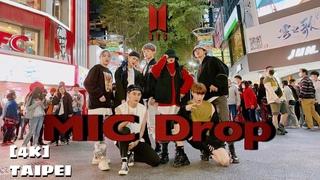 [KPOP IN PUBLIC CHALLENGE]BTS (방탄소년단) 'MIC Drop' 커버댄스Dance Cover By 4Minia Taiwan(dance break ver.)