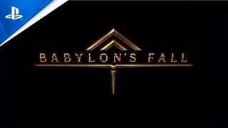Babylon's Fall - E3 2021 Trailer | PS5, PS4